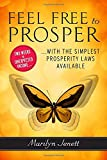 img - for Feel Free to Prosper: Two Weeks to Unexpected Income with the Simplest Prosperity Laws Available book / textbook / text book