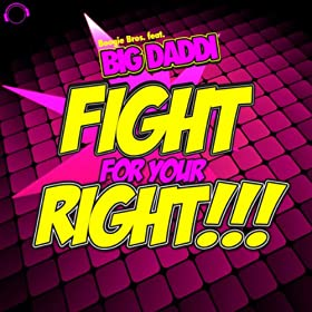 Boogie Bros feat. Big Daddi-Fight For Your Right!