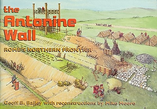 The Antonine Wall: Rome's Northern Frontier
