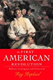 The First American Revolution, Ray Raphael, 156584730X