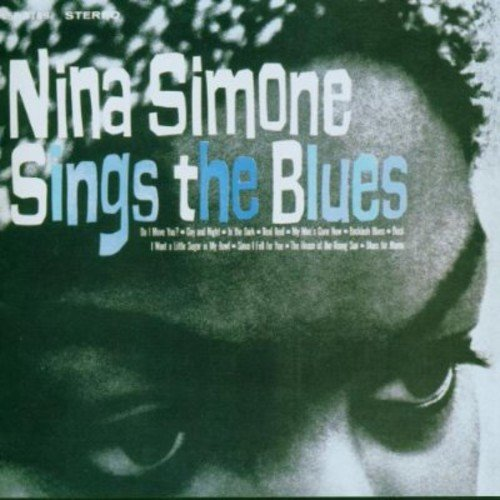 Nina Simone Sings The Blues by Simone, Nina