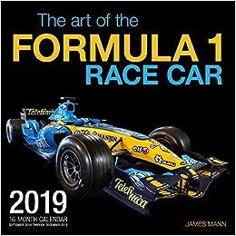 1 September 2019 To 31 December 2019 Calendar Amazon.com: The Art of the Formula 1 Race Car 2019: 16 Month