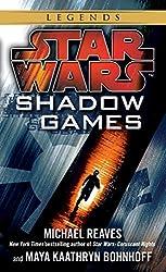 Shadow Games: Star Wars Legends (Star Wars - Legends)