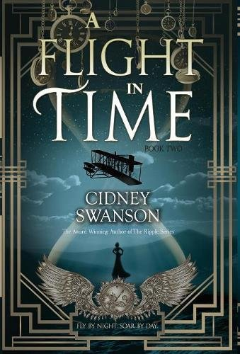 A Flight in Time (The Thief in Time Series) (Volume 2)