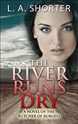The River Runs Dry: A Novel of the Butcher of Burgess (Serial Killer Romance and Cop Romance Suspense Series) (English Edition)