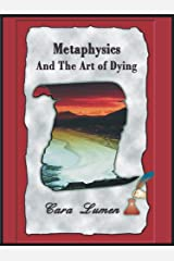 Metaphysics and the Art of Dying Kindle Edition