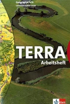 TERRA Geographie 5/6. Ausgabe Sachsen-Anhalt Gymnasium: Arbeitsheft Klasse 5/6 Broschüre – 1. Februar 2007 Klett 3623285153 Schulbücher Erdkunde