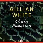 Chain Reaction: A Novel | Gillian White