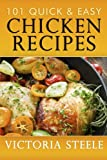 chicken and fish cookbook - 101 Quick & Easy Chicken Recipes
