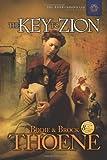 The Key to Zion, Bodie Thoene and Brock Thoene, 1414301065