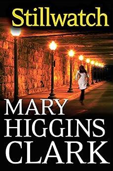 Stillwatch by [Clark, Mary Higgins]