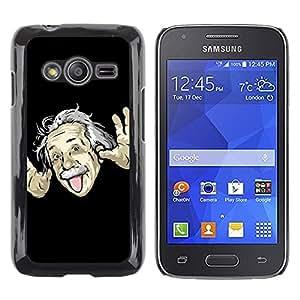 Be Good Phone Accessory // Dura Cáscara cubierta Protectora Caso Carcasa Funda de Protección para Samsung Galaxy Ace 4 G313 SM-G313F // Funny Einsten Tongue Face