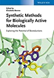 img - for Synthetic Methods for Biologically Active Molecules: Exploring the Potential of Bioreductions book / textbook / text book