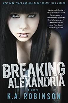 Breaking Alexandria by [Robinson, K.A.]