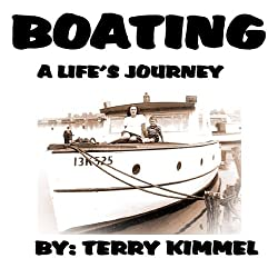 Boating: A Life's Journey