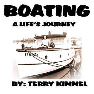 Boating: A Life's Journey Audiobook