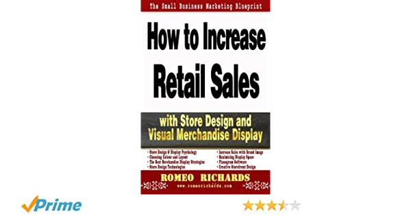 How to Increase Retail Sales with Store Design and Visual
