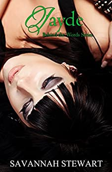 Jayde (Behind the Words Book 2) by [Stewart, Savannah]