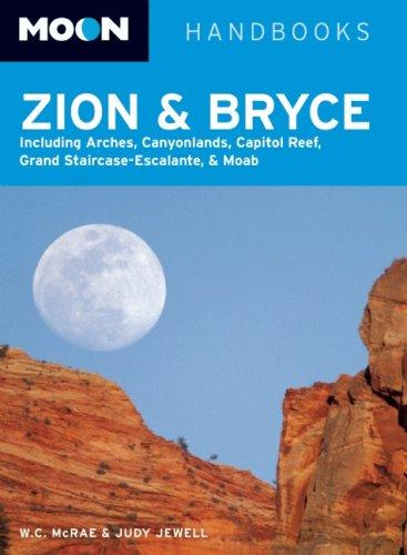 Moon Zion and Bryce (Moon Handbooks)