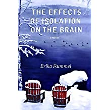 The Effects of Isolation on the Brain (Inanna Poetry and Fiction Series)