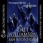 Ash Wednesday | Chet Williamson