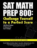img - for SAT Math Prep 800: Challenge Yourself to a Perfect Score book / textbook / text book