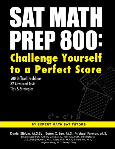 SAT Math Prep 800: Challenge Yourself to a Perfect Score