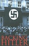 Backing Hitler, Robert Gellately, 0198205600