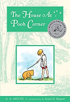 The House At Pooh Corner Deluxe Edition (Winnie-the-Pooh Book 2) by [Milne, A. A.]