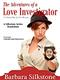 The Adventures of a Love Investigator (A Silkstone Standalone Comedic Mystery Book 4)