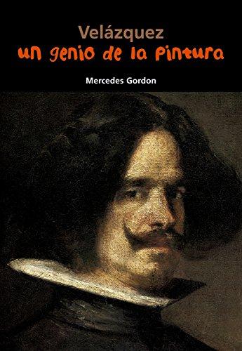 Descargar Libro Velázquez. Un Genio De La Pintura Mercedes Gordon Pérez