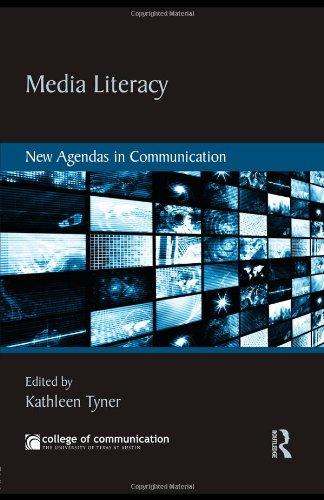 Media Literacy: New Agendas in Communication (New Agendas in Communication Series)
