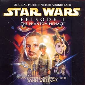 Star Wars Episode I: The Phantom Menace (Original Motion Picture Soundtrack)