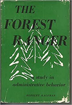 Book The Forest Ranger: A Study in Administrative Behavior
