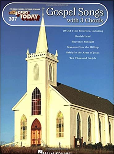 Gospel Songs With 3 Chords E Z Play Today Volume 307 Hal Leonard