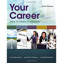 Your Career: How To Make It Happen, 9th Edition from Cengage