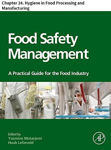 Food Safety Management: Chapter 24. Hygiene in Food Processing and Manufacturing