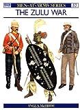The Zulu War, Angus McBride, 0850452562
