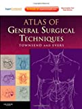 img - for Atlas of General Surgical Techniques: Expert Consult   Online and Print, 1e book / textbook / text book