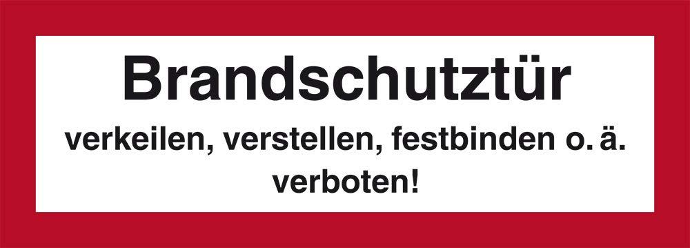 festbinden o./ä verstellen verboten LEMAX/® Schild Alu Brandschutzt/ür verkeilen 105x297mm