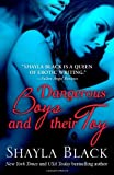Dangerous Boys and Their Toy, Shayla Black, 1936596202