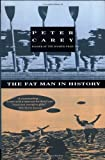 The Fat Man in History, Peter Carey, 0679743324