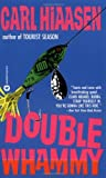 Double Whammy, Carl Hiaasen, 0446352764