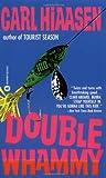 Double Whammy, Carl Hiaasen, 0446352764