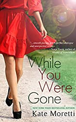 While You Were Gone: A Thought I Knew You Novella