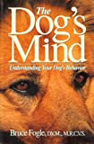 Dog's Mind, Bruce Fogle, 0028055136