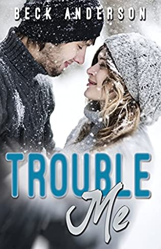 book cover of Trouble Me