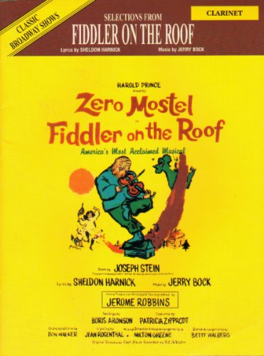 Fiddler on the Roof (Selections): Clarinet (Classic Broadway Shows) (Books On Broadway Shows)