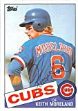 Keith Moreland autographed baseball card (Chicago Cubs) 1985 Topps #538 Ball Point Pen