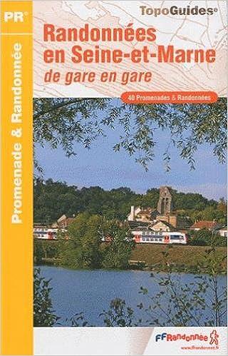 En ligne Randonnées en Seine-et-Marne : De gare en gare epub pdf